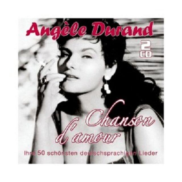 ANGELE DURAND - CHANSON D'AMOUR-IHRE 50 SCHÖNSTEN DEUTSCHSP. LIEDER (2 CD) NEU