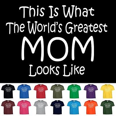 Worlds Greatest MOM Mothers Day Birthday Christmas Shower Gift Tee T Shirt - Mom Shower