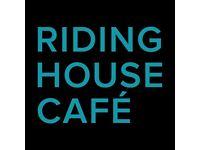 CHEF DE PARTIE - FITZROVIA - RIDING HOUSE CAFE
