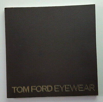 TOM FORD EYEWEAR SUNGLASSES & OPTICAL FRAMES CATALOG 44 PAGES SIZE 8.2