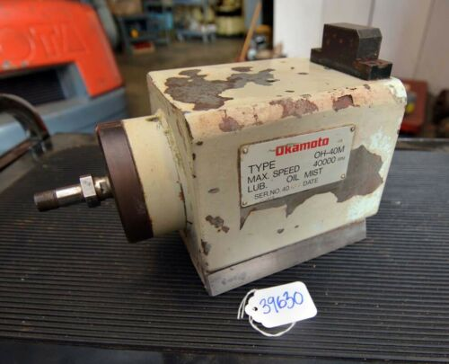 Okamoto Spindle Type OH-40M (Inv.39630)