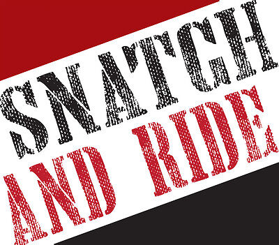 Snatch and Ride