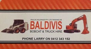 BALDIVIS BOBCATS AND TRUCK HIRE Baldivis Rockingham Area Preview