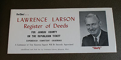 Old Vintage Ad Blotter Re-Elect Lawrence Larson Juneau County Mauston Wisconsin