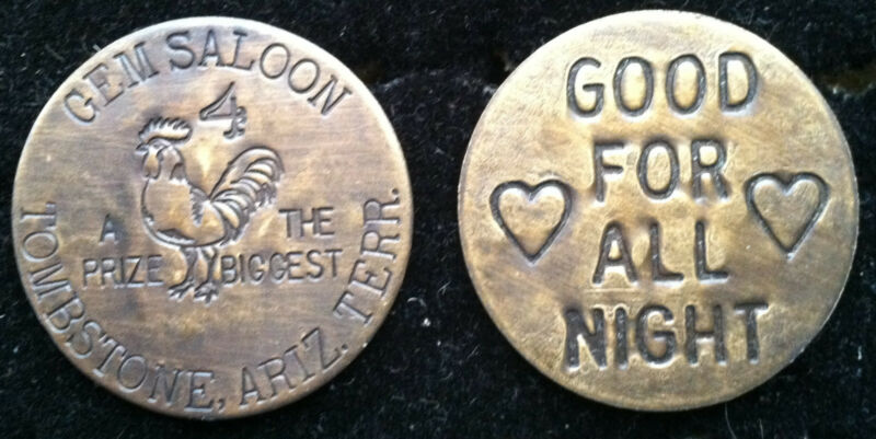 Gem Saloon Tombstone Arizona WHORE HOUSE BROTHEL TOKEN WHISKEY GIRLS VINTAGE