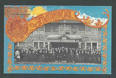 Ca 1982 Ppc  Dawson Yukon Gold Rush Has Large Enterprises That Sell See Info