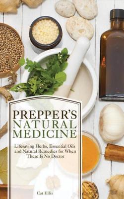 PREPPER'S NATURAL MEDICINE - ELLIS, CAT - NEW PAPERBACK BOOK