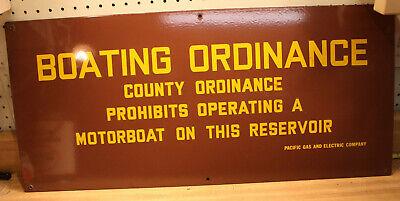 PORCELAIN BOATING ORDINANCE (PG&E SIGN)