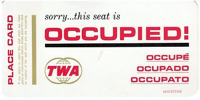 Vintage TWA Occupied Seat Placard (February 1964)