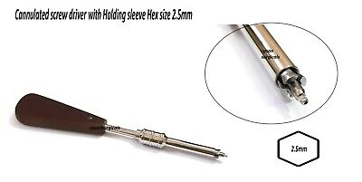 Orthopedic Cannulated Screw Driver With Holding Sleeve Hex Size 2.5mm Surgicals