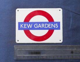 Enamel sign - miniature - Kew Gardens. Very nice condition.