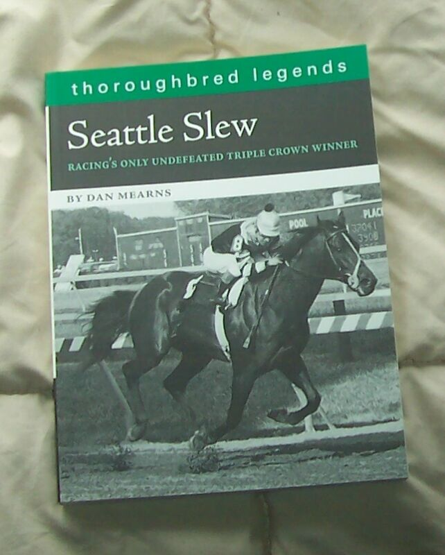 SEATTLE SLEW Undefeated TRIPLE CROWN WINNER Race Horse Book THOROUGHBRED LEGENDS