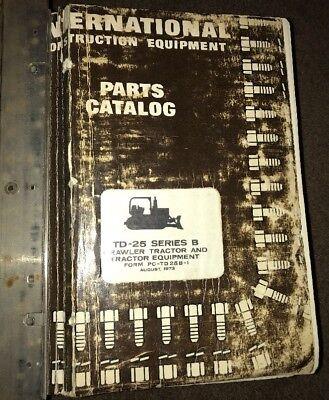 International Harvester Td 24 Td 25b Td 25c Crawler Parts Catalog Manual