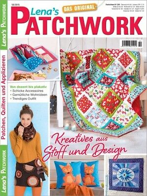 Lena`s Patchwork # 50/2015 Accessoires - Wohnideen - Trendy Outfit - Kreatives a ()