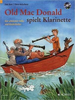 Klarinette Noten - OLD MAC DONALD spielt Klarinette -Volks- und Kinderlieder +CD