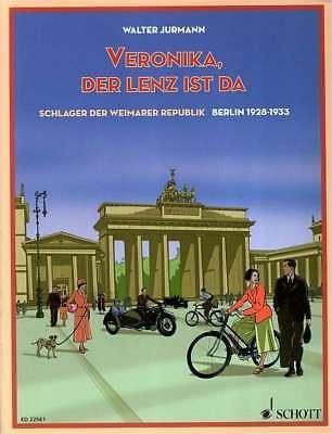 Klavier Gesang Noten - VERONIKA, DER LENZ IST DA -Schlager der Weimarer Republik