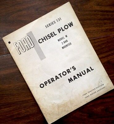 Ford Series 131 Chisel Plow Model M 2-bar Mounted Operators Owners Manual