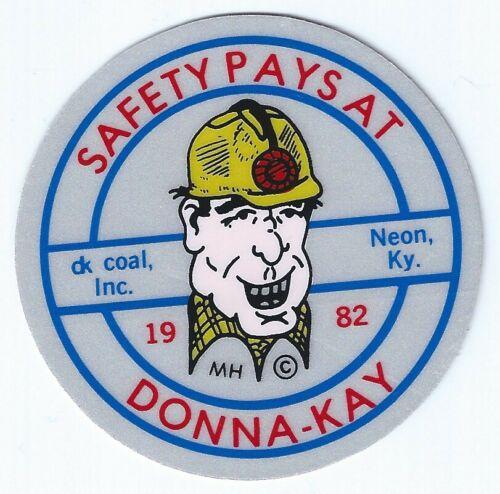 Donna-Kay Coal Inc. Neon KY 1982 Vintage Unused Mining Hard Hat Decal Sticker