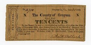 1862 10c The County of Grayson, VIRGINIA Note - CIVIL WAR Era