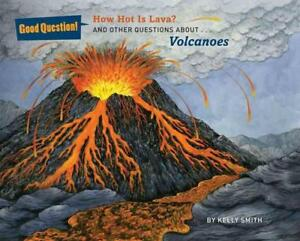 Kelly Smith-How Hot Is Lava?  BOOK NEU
