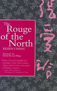 The Rouge of the North by Eileen Chang (Paperback, 1998)
