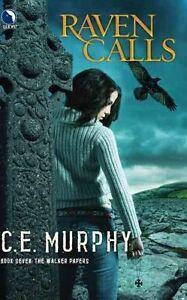 (Good)-Raven Calls (Walker Papers) (Paperback)-Murphy, C E-0373803435