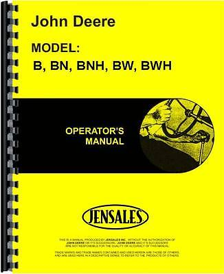 John Deere B Bn Bnh Bw Bwh Sn 1000-59999tractor Operators Manual Jd-o-dir313