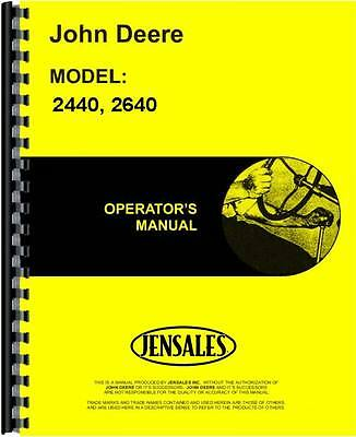 John Deere 2440 2640 Sn 0-340999 Tractor Operators Manual Jd-o-omr62127