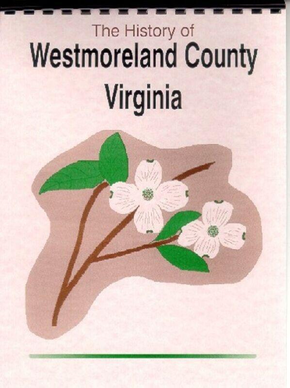 History of Westmoreland County Virginia