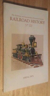 Railroad History No. 132  Spring 1975 (Paperback) Railway & Locomotive Hist....