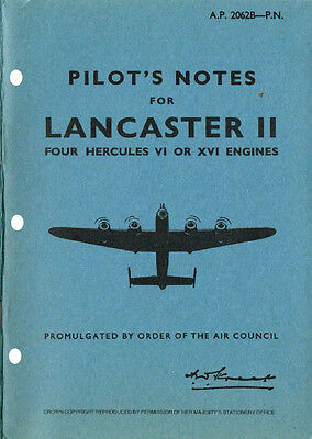 PILOT'S & FLIGHT ENGINEERS NOTES: LANCASTER Mk. II BRITISH BOMBER (52 Pages)