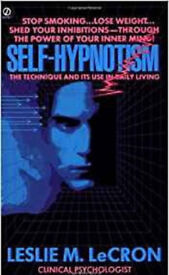 Self-Hypnotism by Leslie M. LeCron Paperback Book.