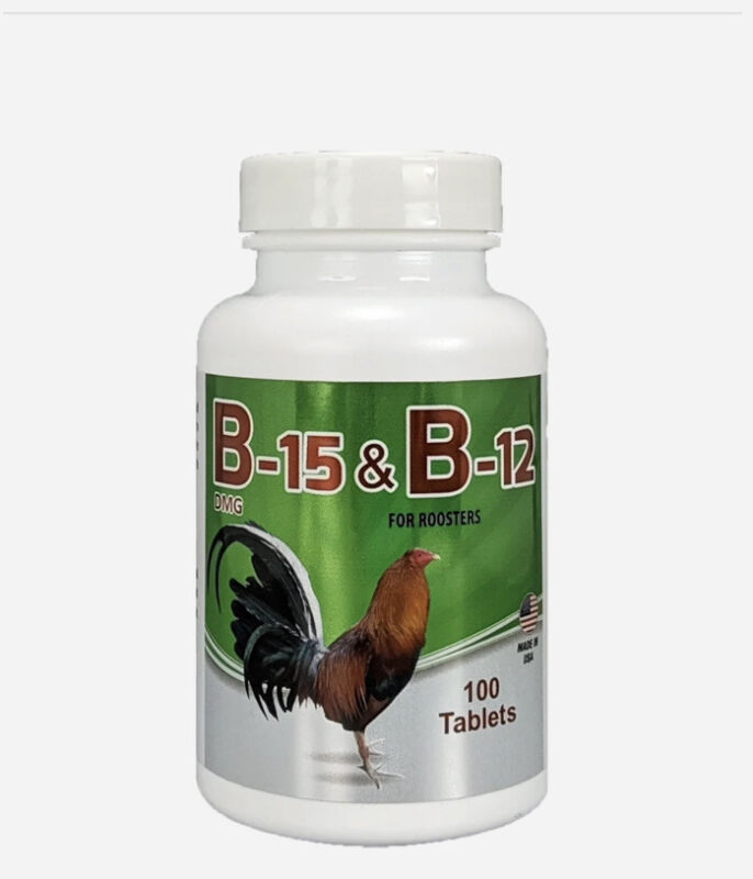 B-15 & B-12 For Rooster Para Gallos  100 Tab