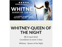 2x Whitney-Queen of the night tickets