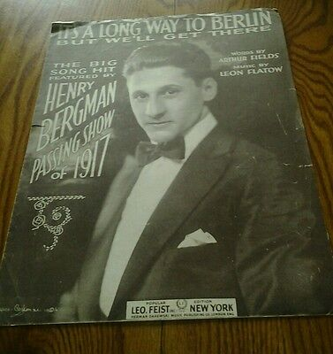 SHEET MUSIC IT'S A LONG WAY TO BERLIN BUT WE'LL GET THERE 1917