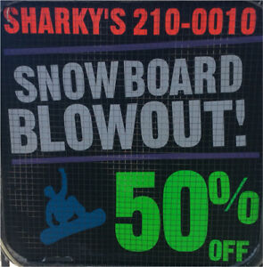 Snowboard Blowout 50% Off Only at Sharkys Pawn Shop