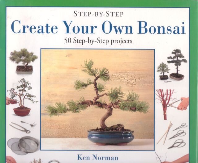 BONSAI 50 Step By Step Projects Ken Norman **GOOD COPY**