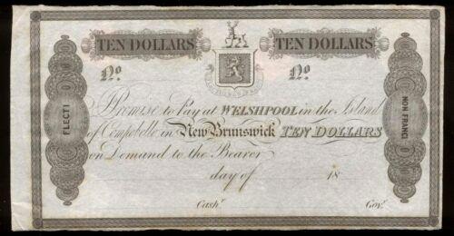 bucksless 2049:CAMPOBELLO MILLS & MANFRING $10, WELSHPOOL NEW BRUNSWICK IN 1800s