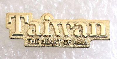 Taiwan - The Heart of Asia Travel Souvenir Collector Pin