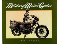 ILLUSTRATED BOOK ON MILITARY MOTOR CYCLES by DAVID ANSELL pub. 1985