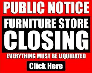 FURNITURE STORE CLOSING-EVERYTHING MUST BE LIQUIDATED! 12PM SHARP TODAY!