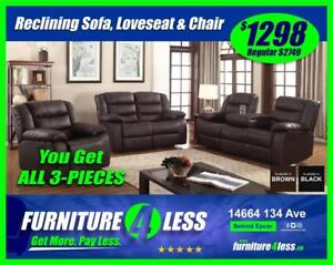 BRAND NEW 3-PIECE RECLINING SOFA, LOVESEAT AND CHAIR-GET IT TODAY FOR ONLY $1298