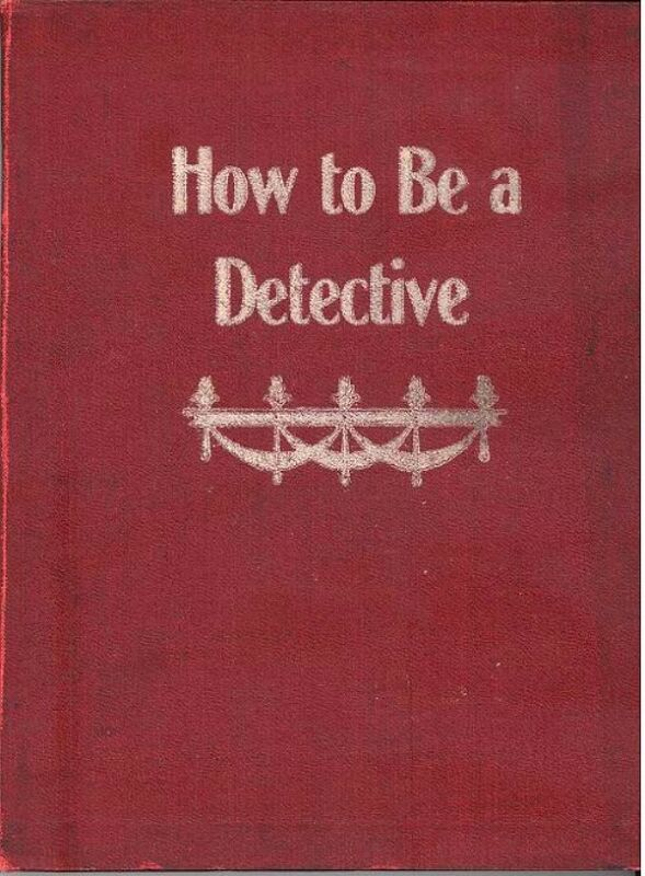 RARE 1909 Booklet - HOW TO BECOME A DETECTIVE