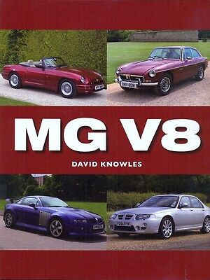 MG V8 - David Knowles book - MGB V8 MR RV8 ZT 260 XPower Sv