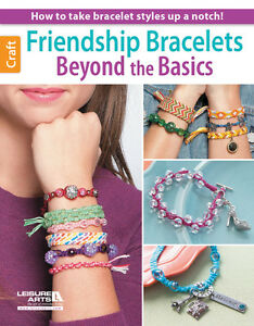 FRIENDSHIP-BRACELETS-BEYOND-BASICS-Macrame-Braiding-Knots-Craft-Jewelry-Book