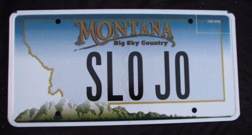 "MONTANA VANITY LICENSE PLATE "" SLO JO "" SLOW JOE JOSEPH JOEY JOSEPHINE JOANN"