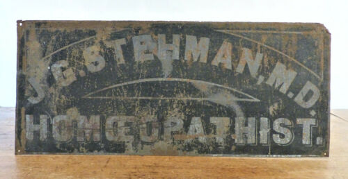 Antique 19th C DOCTOR OFFICE Tin Metal Sign Medical J.G. STEHMAN HOMEOPATHIST #3