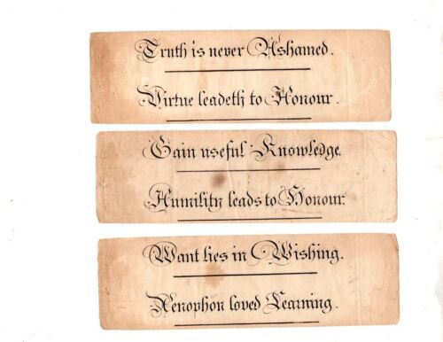 THREE VINTAGE PAPER SLIPS-- 6 SAYINGS,c. 1780-1810...LIKELY FROM A SCHOOL.