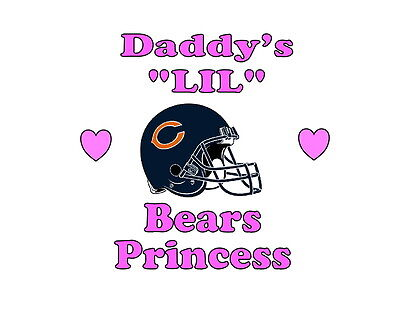 Daddy's LIL Bears Princess Chicago girls NFL tshirt one piece Fathers Day - Lil Princess