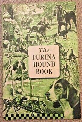 The Purina Hound Book Dog 1950 Ralston Purina Company Paperback